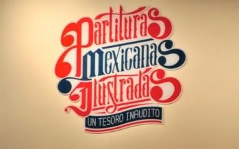 EXHIBE EL MUSEO DEL ESTANQUILLO UN TESORO INAUDITO DE CARLOS MONSIVÁIS: PARTITURAS ILUSTRADAS MEXICANAS