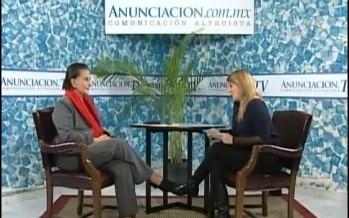 Entrevista a la Lic. Angélica Luna Parra directora de INDESOL en AnunciaciónTV