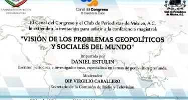 El Canal del Congreso y el Club de Periodistas de México, A. C. le extienden la invitación para asistir a la conferencia Magistral