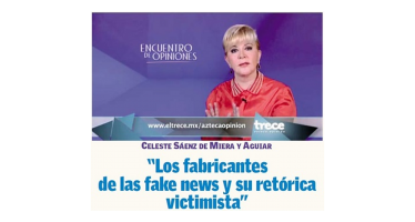 Los fabricantes de las fake news y su retórica victimista</span></p>Celeste Sáenz De Miera
