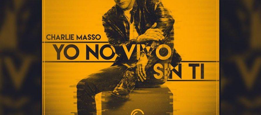 """Charlie Massó (Ex – Menudo) Regresa a México para presentar su nuevo sencillo """"Yo no vivo sin ti"""""""