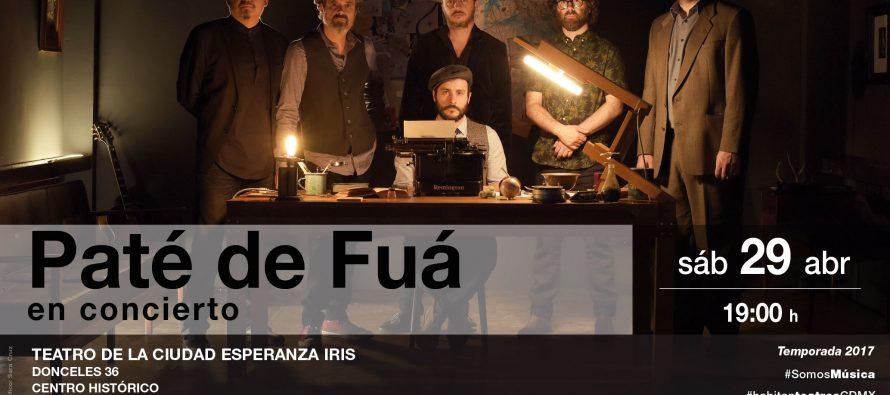 Paté de Fuá llega al Teatro de la Ciudad Esperanza Iris