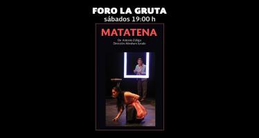 Se estrenará Matatena, texto de Antonio Zúñiga, en el Foro La Gruta