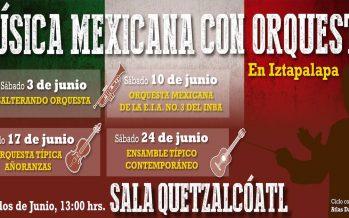 """Ciclo """"Música Mexicana con Orquesta en la Delegación Iztapalapa 2017"""""""