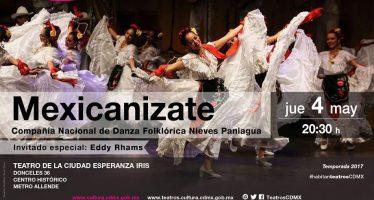 La Compañía Nacional de Danza Folklórica Nieves Paniagua presenta su espectáculo Mexicanízate en el Teatro de la Ciudad Esperanza Iris