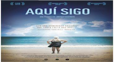 Aquí Sigo, llega a las pantallas mexicanas de Lorenzo Hagerman