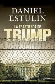 Portada del libro La Trastienda de Trump