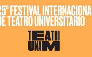 Llega el XXV Festival Internacional de Teatro Universitario al Centro Cultural Universitario