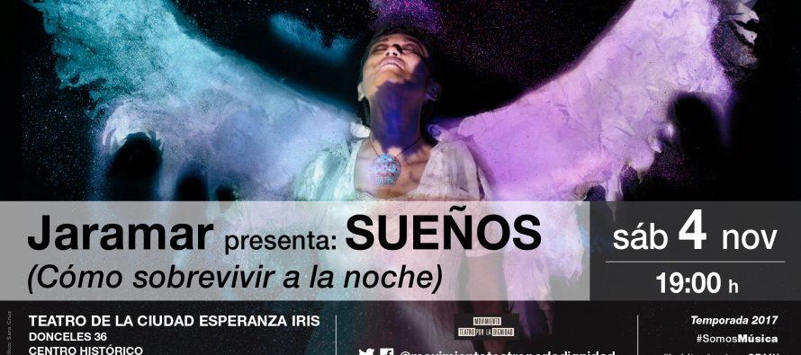 Sueños (un viaje), nuevo proyecto de Jaramar, en espectáculo multimedia en el Teatro de la Ciudad